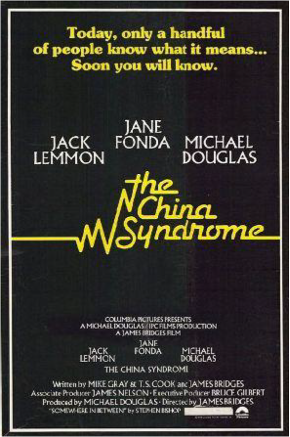 Remembering:  The China Syndrome